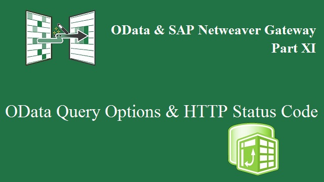 SAP Netweaver & OData XI  Query Issues & HTTP Status Code |