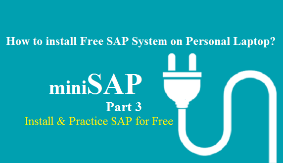 How can Freshers Install SAP IDES for Free and Practice? |