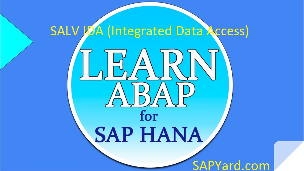All you need for SALV IDA in ABAP on SAP HANA |
