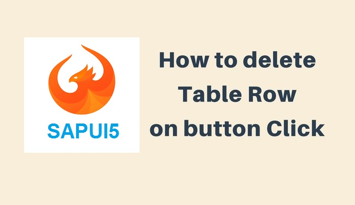 How to Delete an Entry from SAPUI5 Table? SAPUI5 Exercise |