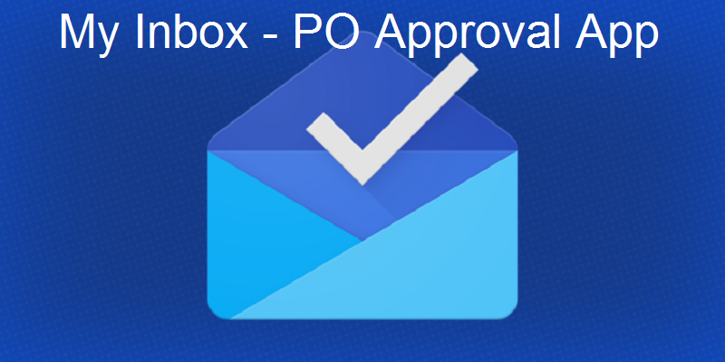How to Activate My Inbox Purchase Order Approval App |