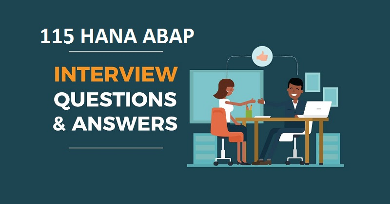 115 Practical SAP HANA ABAP Interview Q&A |