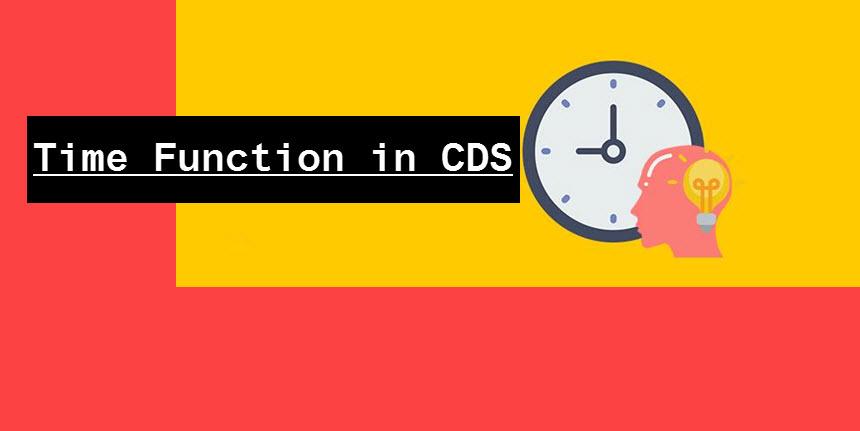 Built In Time Function in HANA ABAP CDS |