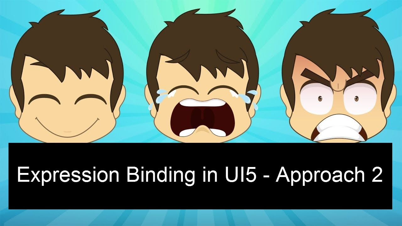 Expression Binding in UI5 for Beginners - Approach II |
